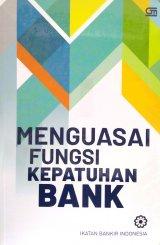 Menguasai Fungsi Kepatuhan Bank - Cover Baru