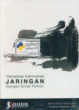 Otomatis Administrasi Jaringan Dengan Script Python