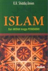 Islam Dari Akidah Hingga Peradaban