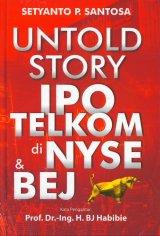 Untold Story IPO TELKOM di NYSE & BEJ (Hard Cover)