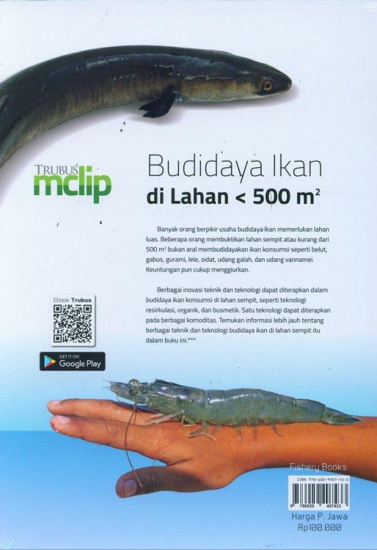 Cover Belakang Buku Budidaya Ikan di Lahan < 500 m2