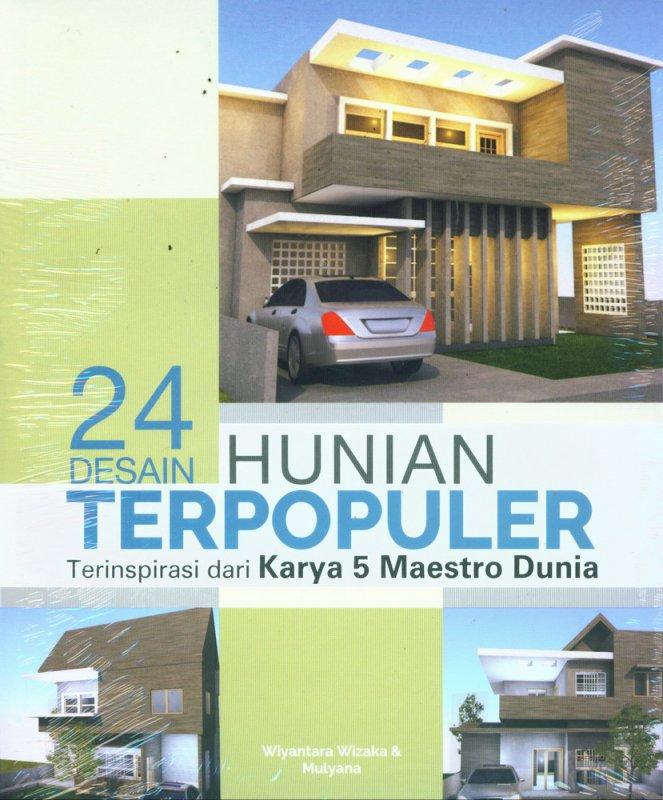 Cover Buku 24 Desain Hunian Terpopuler Terinspirasi dari Karya 5 Maestro Dunia