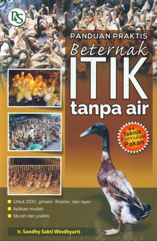 Cover Buku Panduan Praktis Beternak ITIK Tanpa Air