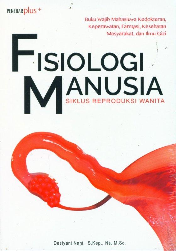 Cover Buku Fisiologi Manusia - Siklus Reproduksi Wanita