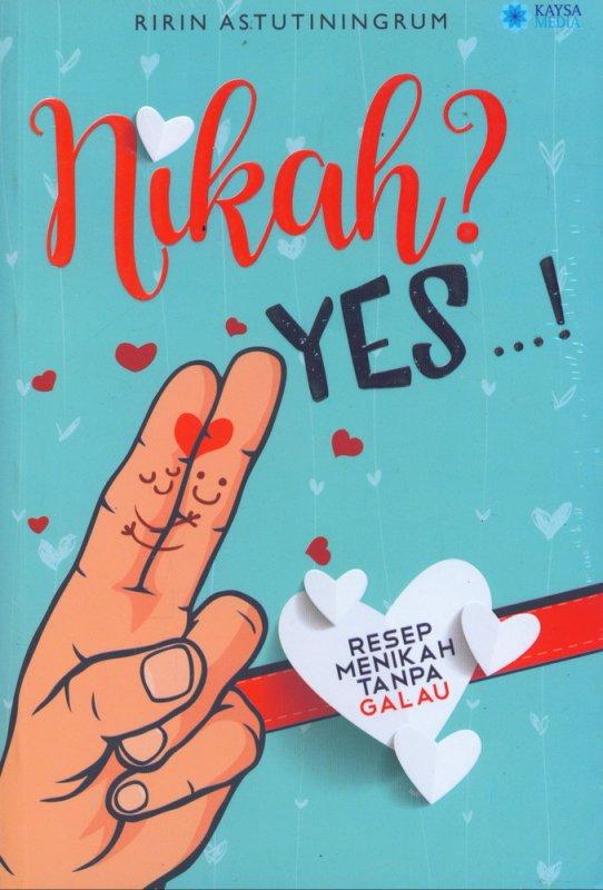 Cover Buku Nikah? Yes! - Resep Menikah Tanpa Galau