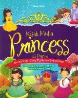 Kisah Mulia Princess di Dunia Cerita Putri yang Bijaksana & Baik Hati