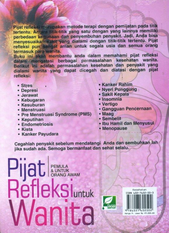 Cover Belakang Buku Pijat Refleksi untuk Wanita (Pemula & Untuk Orang Awam)