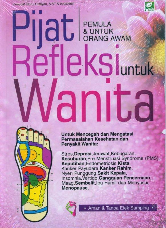 Cover Buku Pijat Refleksi untuk Wanita (Pemula & Untuk Orang Awam)