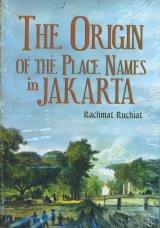 Asal-Usul Nama Tempat di Jakarta - The Origin Of The Place Names in Jakarta