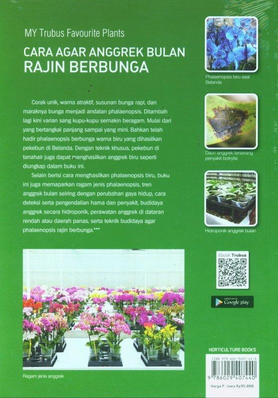 Cover Belakang Buku Cara Agar Anggrek Bulan Rajin Berbunga