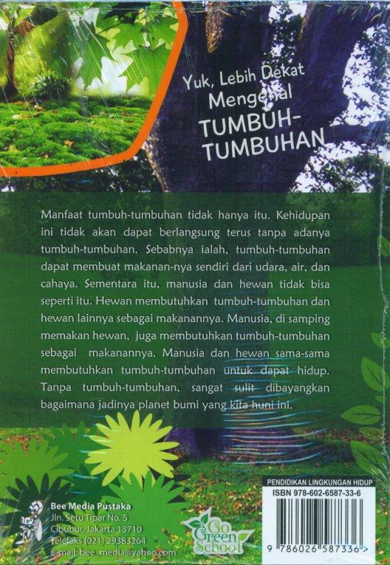 Cover Belakang Buku Yuk Lebih Dekat Mengenal TUMBUH-TUMBUHAN (Seri Pendidikan Adiwiyata)