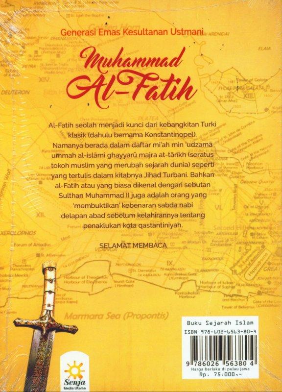 Cover Belakang Buku Muhammad Al-Fatih (Generasi Emas Kesultanan Ustmani)