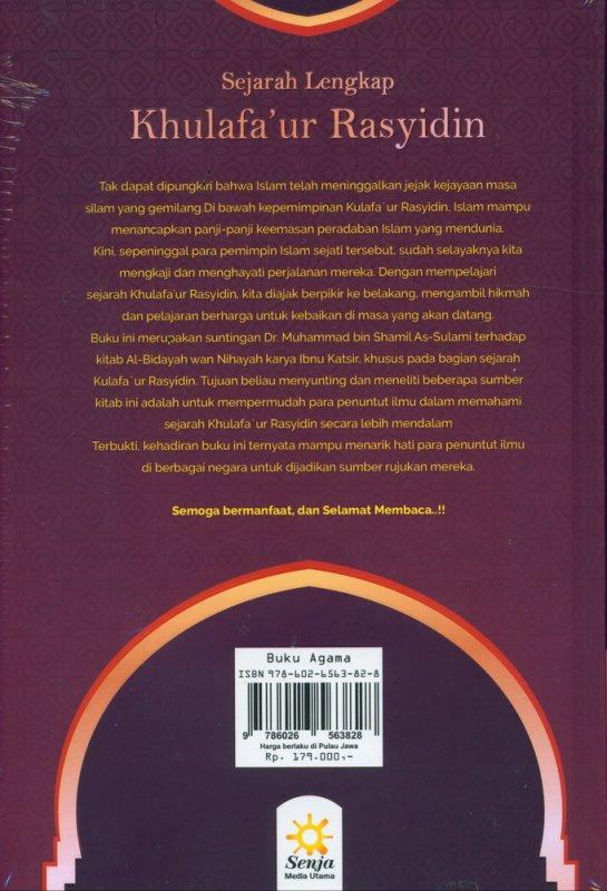 Cover Belakang Buku Sejarah Lengkap Khulafaur Rasyidin (Hard Cover)