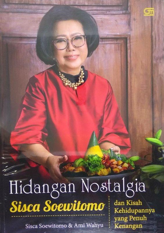 Cover Buku Hidangan Nostalgia ala Sisca Soewitomo + Kisah Hidup Penuh Kenangan