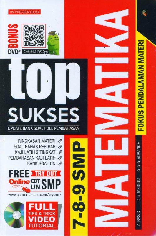 Cover Buku Top Sukses Update Bank Soal Full Pembahasan MATEMATIKA SMP 7-8-9