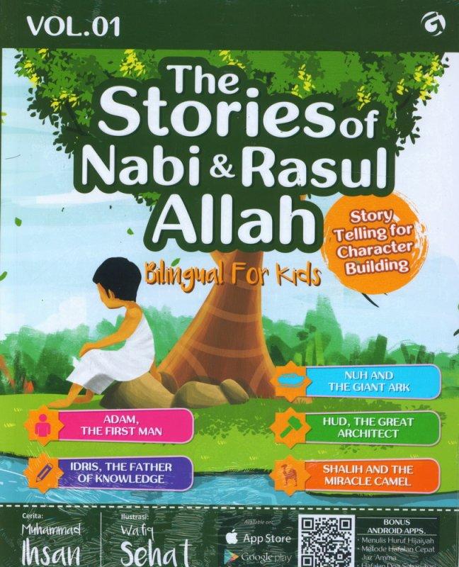 Cover Buku The Stories of Nabi & Rasul Allah Vol. 01 (Bilingual For Kids)