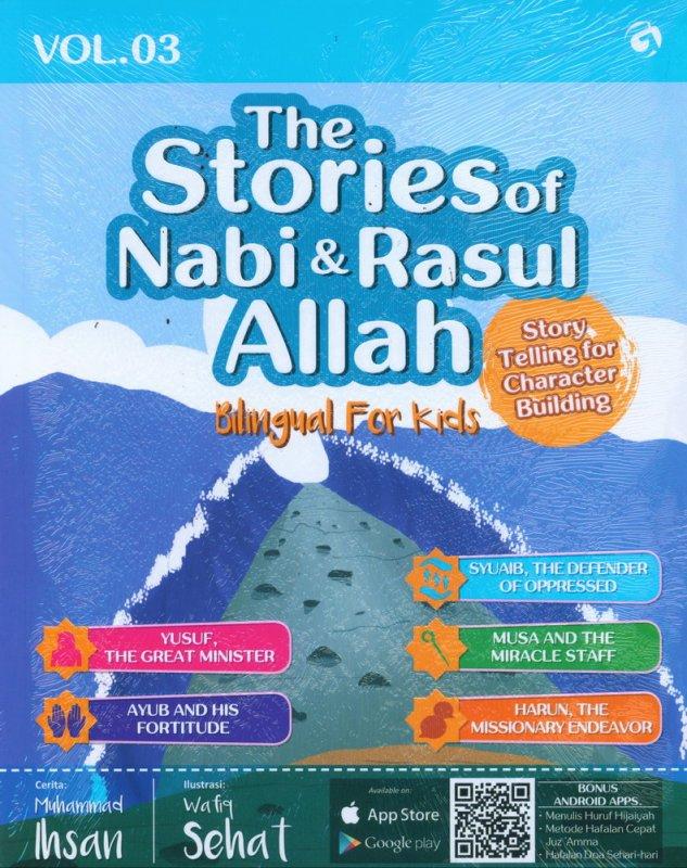 Cover Buku The Stories of Nabi & Rasul Allah Vol. 03 (Bilingual For Kids)