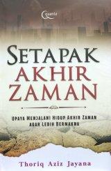 Setapak Akhir Zaman (Promo gedebuk)