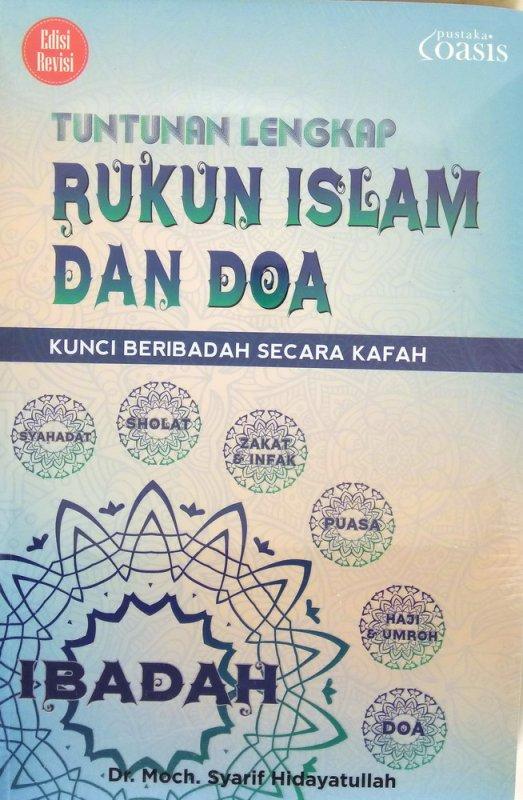 Cover Buku Tuntunan Lengkap Rukun Islam & Doa: Kunci Beragama Secara Kafah
