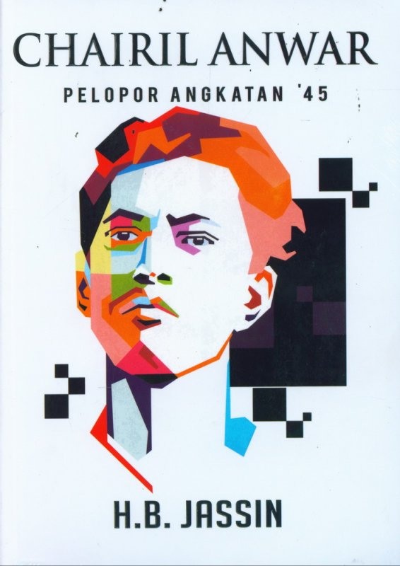 Cover Buku Chairil Anwar Pelopor Angkatan 45