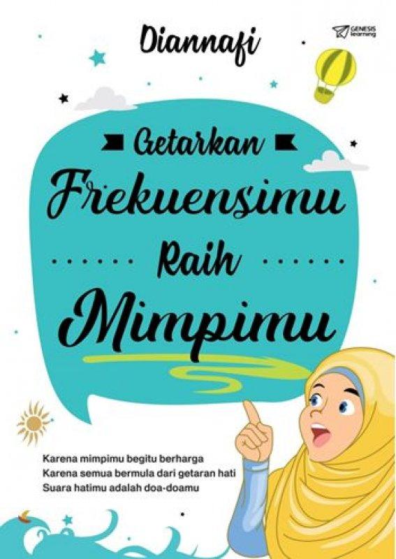 Cover Buku GETARKAN FREKUENSIMU RAIH MIMPIMU [Diskon 30%]