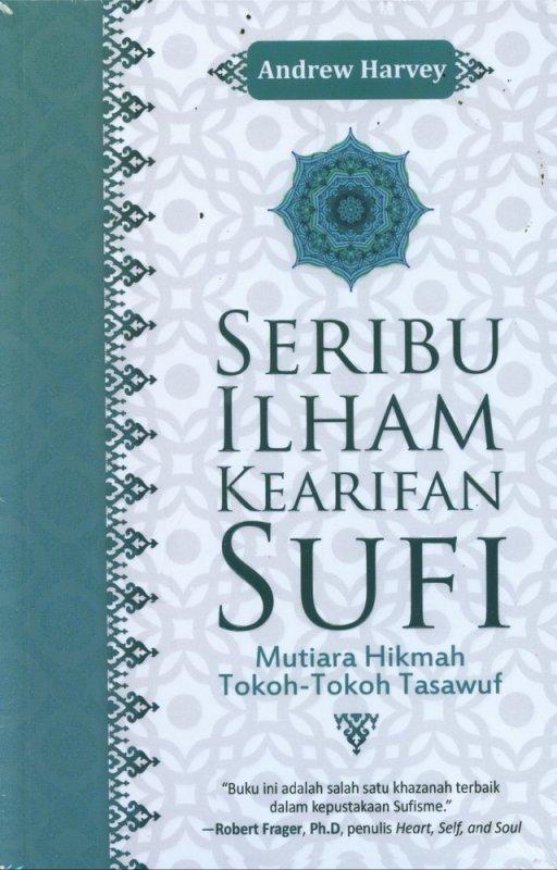 Cover Buku Seribu Ilham Kearifan SUFI