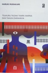Tsukuru Tazaki Tanpa Warna dan Tahun Ziarahnya