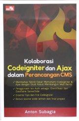 Kolaborasi CodeIgniter dan Ajax dalam Perancangan CMS
