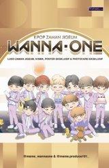 KPOP ZAMAN JIGEUM : Wanna One
