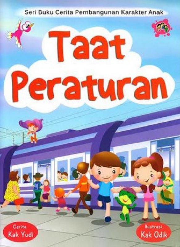 Cover Buku Seri Buku Cerita Pembangunan Karakter Anak: Taat Peraturan