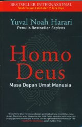 Homo Deus : Masa Depan Umat Manusia