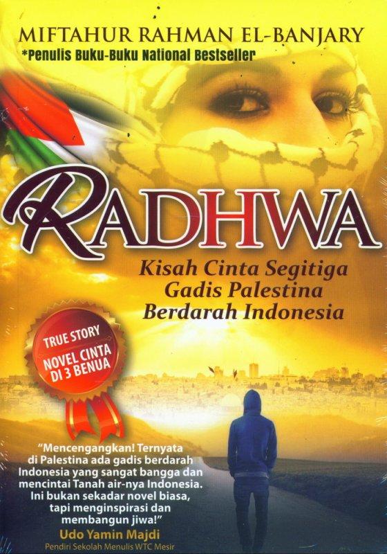 Cover Buku RADHWA : Kisah Cinta Segitiga Gadis Palestina Berdarah Indonesia
