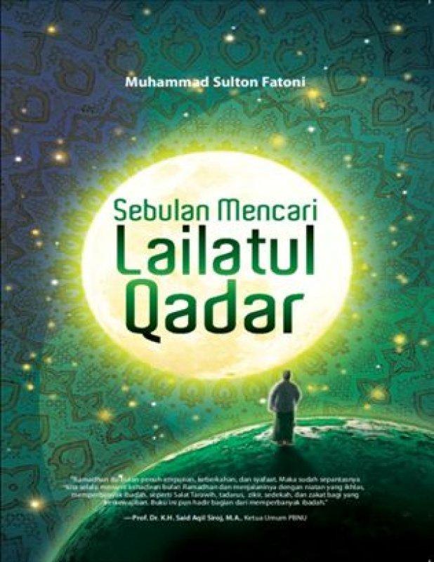 Cover Buku Sebulan Mencari Lailatul Qadar
