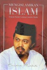 Mengislamikan Islam - Empat Puluh Catatan Candra Malik