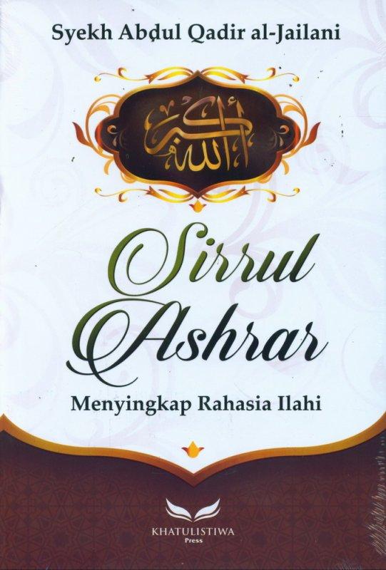 Cover Buku Sirrul Ashrar : Menyingkap Rahasia Ilahi