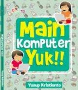 Main Komputer Yuk!!