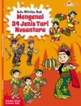 Buku Aktivitas Anak: Mengenal 34 Jenis Tari Nusantara
