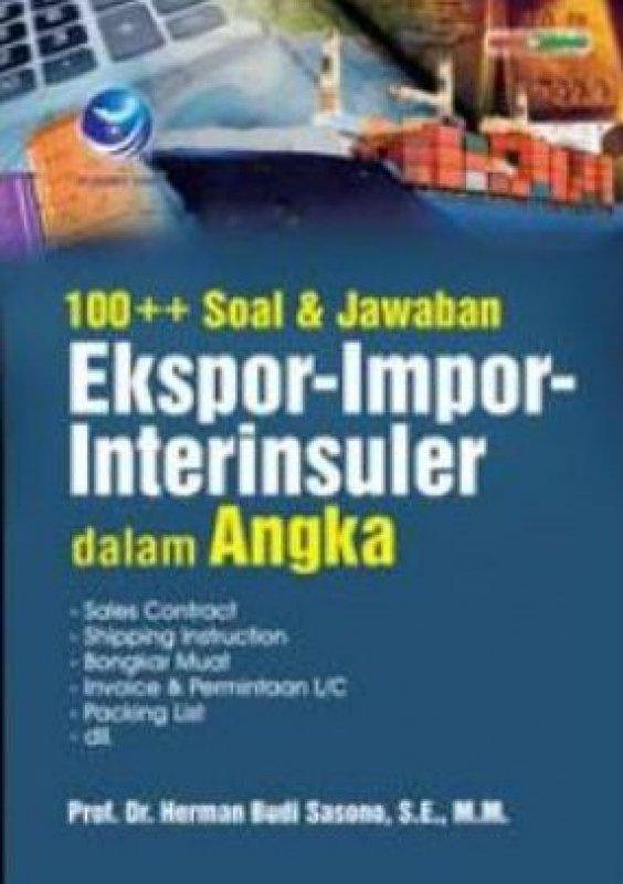Cover Buku 100 ++ Soal Dan Jawaban Ekspor-Impor-Interinsuler Dalam Angka