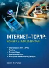 Internet-TCP/IP: Konsep Dan Implementasi