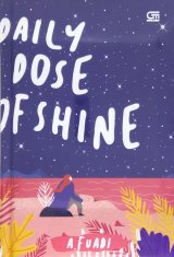 Daily Dose of Shine - Hard Cover