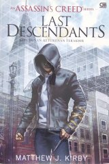 Assassins Creed Series: The Last Descendants - Keturunan-keturunan Terakhir