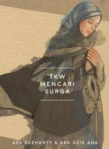 TKW Mencari Surga