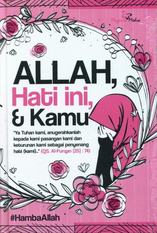 Cover Buku Allah, Hati ini, & Kamu (Hard Cover)