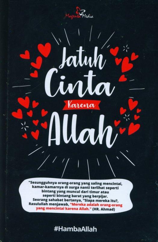 Cover Buku Jatuh Cinta Karena Allah (Hard Cover)