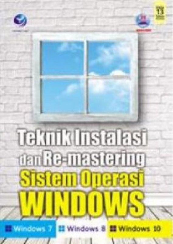 Cover Buku Teknik Instalasi Dan Re-mastering Sistem Operasi Windows