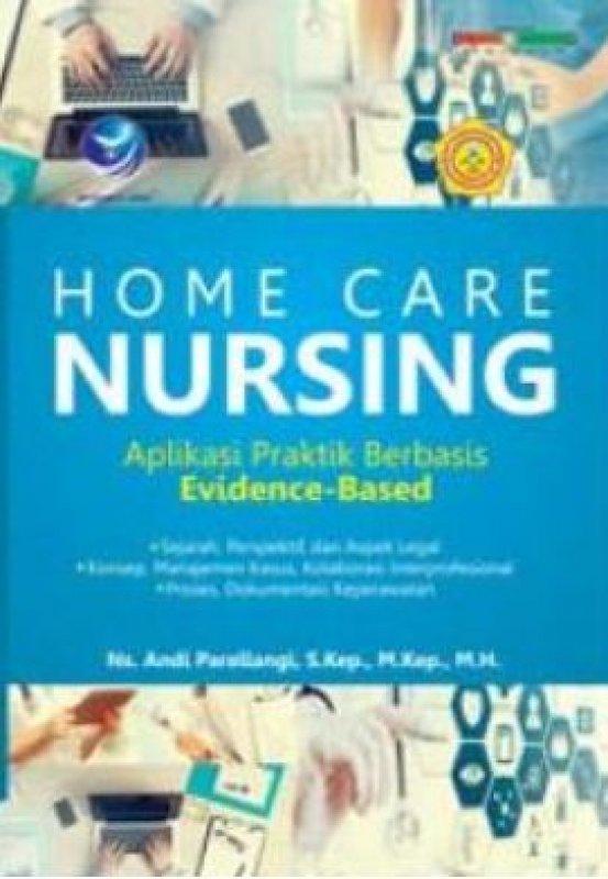 Cover Buku Home Care Nursing, Aplikasi Praktik Berbasis Evidence-Based