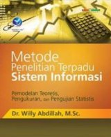 Metode Penelitian Terpadu Sistem Informasi, Pemodelan Teoretis, Pengukuran, Dan Pengujian Statistis