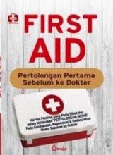 First Aid, Pertolongan Pertama Sebelum Ke Dokter