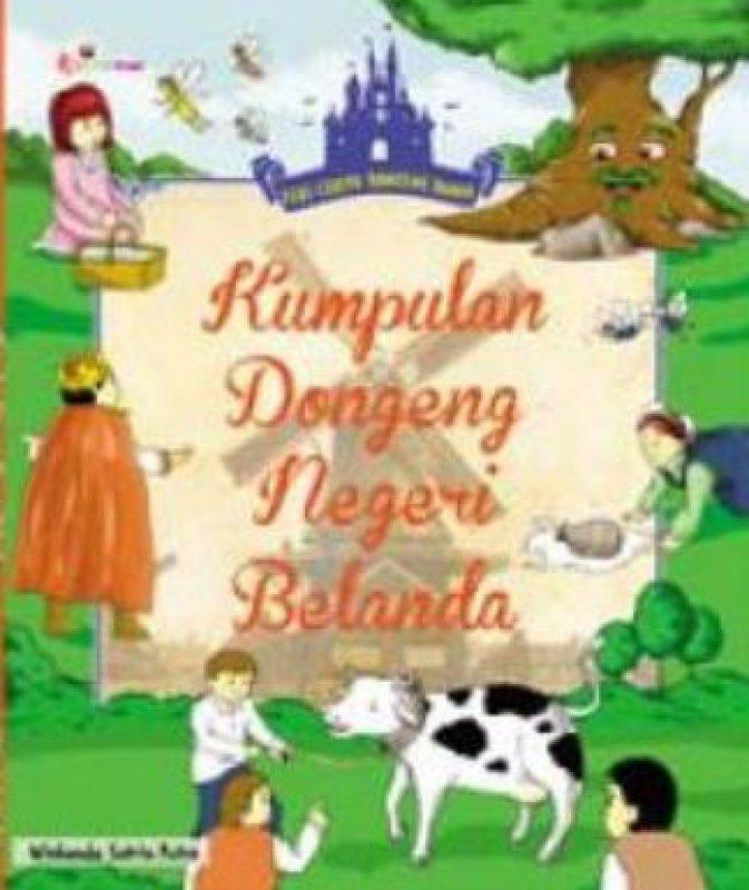 Cover Buku Seri Cerita Dongeng Dunia: Kumpulan Dongeng Negeri Belanda