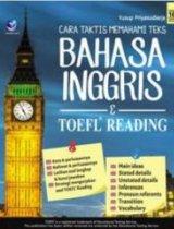 Cara Taktis Memahami Teks Bahasa Inggris Dan Toefl Reading